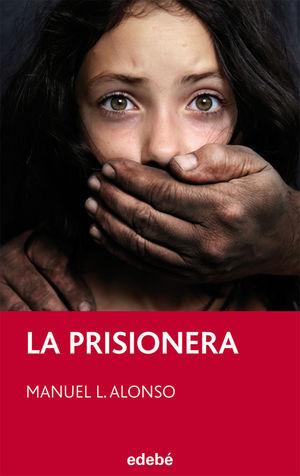 LA PRISIONERA, DE MANUEL L. ALONSO