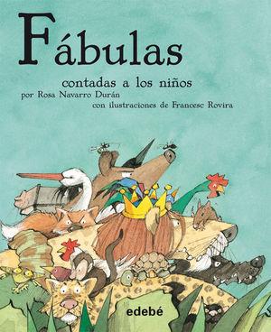 FÁBULAS CONTADAS A LOS NIÑOS (RÚSTICA)
