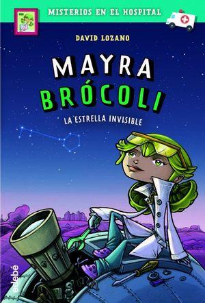 MAYRA BROCOLI 2 LA ESTRELLA INVISIBLE