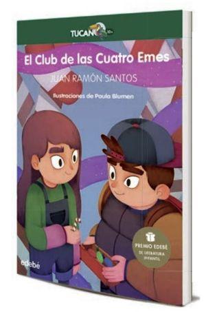 EL CLUB DE LAS CUATRO EMES (PREMIO EDEBE DE LITERATURA INFANTIL 2