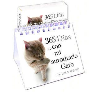 365 DÍAS CON MI AUTORITARIO GATO