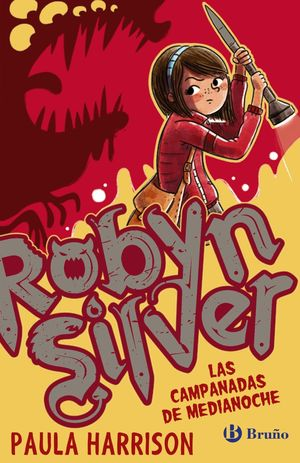 ROBYN SILVER: LAS CAMPANADAS DE MEDIANOCHE