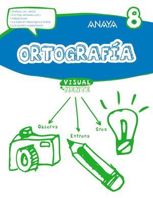 ORTOGRAFÍA 8