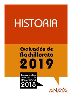 HISTORIA (2019) PRUEBAS ACCESO UNIVERSIDAD