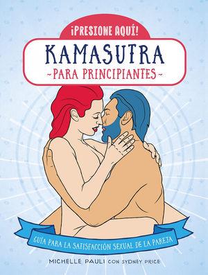 KAMASUTRA PARA PRINCIPIANTES