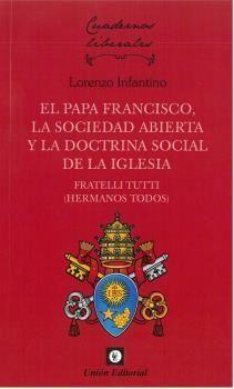 PAPA FRANCISCO, LA SOCIEDAD ABIERTA Y LA DOCTRINA
