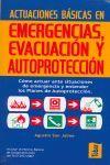 ACTUACIONES BÁSICAS EN EMERGENCIAS, EVACUACIÓN Y AUTOPROTECCIÓN