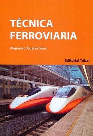 TÉCNICA FERROVIARIA