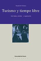 TURISMO Y TIEMPO LIBRE. ACTIVIDADES, MÉTODOS Y ORGANIZACIÓN