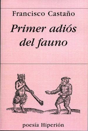 PRIMER ADIÓS DEL FAUNO