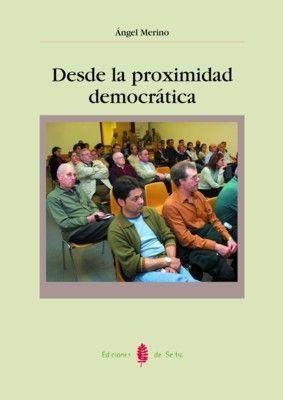 DESDE LA PROXIMIDAD DEMOCRÁTICA