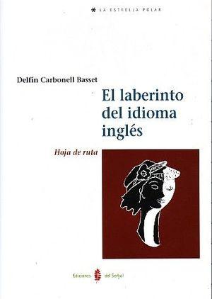 EL LABERINTO DEL IDIOMA INGLÉS