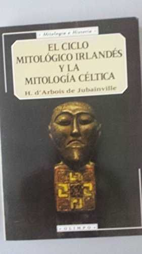 EL CICLO MITOLÓGICO IRLANDÉS Y LA MITOLOGÍA CÉLTICA