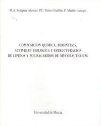 COMPOSICION QUIMICA, BIOSINTESIS, ACTIVIDAD BIOLOGICA Y ESTRUCTURACION DE LIPIDO