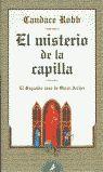 MISTERIO DE LA CAPILLA, EL