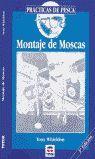 MONTAJE DE MOSCAS