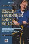 REPARACIÓN Y MANTENIMIENTO BÁSICOS DE LA BICICLETA