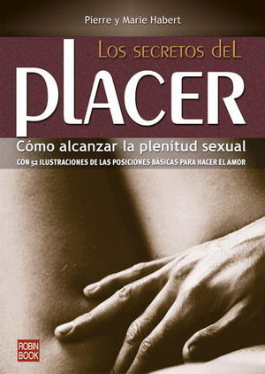 SECRETOS DEL PLACER, LOS