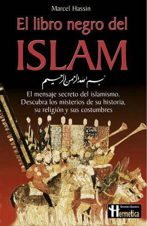LIBRO NEGRO DEL ISLAM, EL