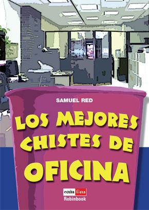 LOS MEJORES CHISTES DE OFICINA