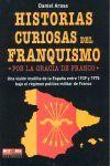 HISTORIAS CURIOSAS DEL FRANQUISMO
