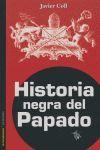 HISTORIA NEGRA DEL PAPADO