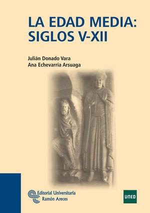 LA EDAD MEDIA: SIGLOS V-XII
