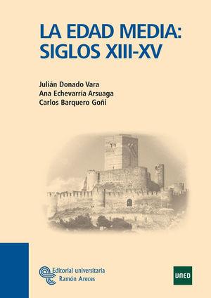 LA EDAD MEDIA: SIGLOS XIII-XV