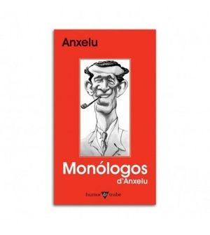 MONÓLOGOS D'ANXELU