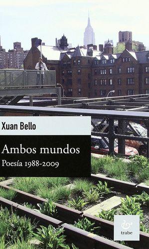 AMBOS MUNDOS, 1988-2009