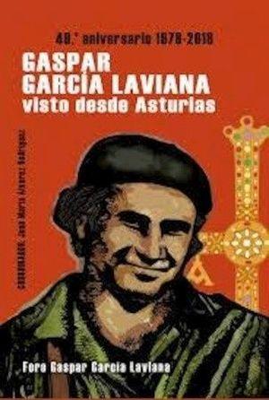 GASPAR GARCÍA LAVIANA VISTO DESDE ASTURIAS