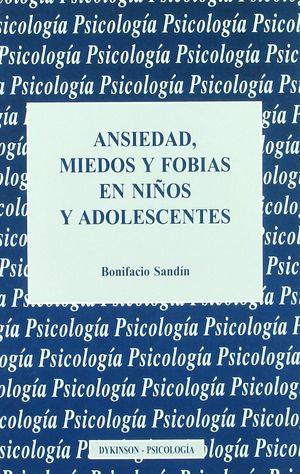 ANSIEDAD, MIEDOS Y FOBIAS EN NIÑOS Y ADOLESCENTES