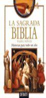 LA SAGRADA BIBLIA PARA NIÑOS
