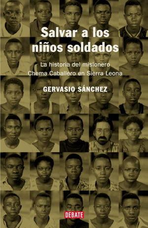 SALVAR A LOS NIÑOS SOLDADOS