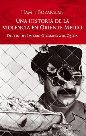 HISTORIA DE LA VIOLENCIA EN ORIENTE MEDIO