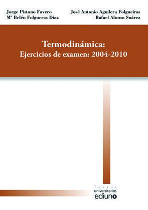 TERMODINÁMICA: EJERCICIOS DE EXAMENES: 2004-2010