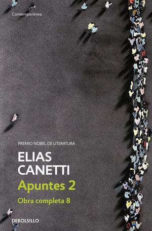 APUNTES 2 (OBRA COMPLETA CANETTI 8)