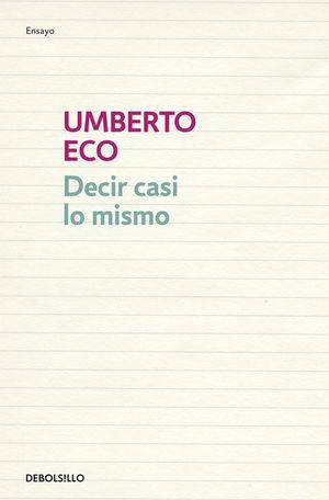 DECIR CASI LO MISMO