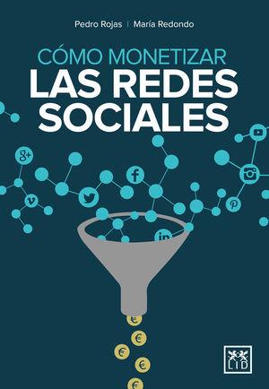 CÓMO MONETIZAR LAS REDES SOCIALES