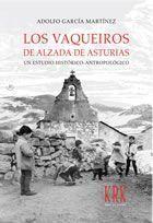 LOS VAQUEIROS DE ALZADA DE ASTURIAS