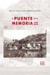 EL PUENTE DE LA MEMORIA 1936-2020