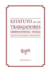 ESTATUTO DE LOS TRABAJADORES (2020). LIBERTAD SINDICAL. HUELGA