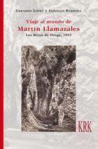 VIAJE AL MUNDO DE MARTÍN LLAMAZALES. LOS BEYOS DE PONGA, 1893
