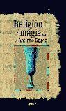 RELIGIÓN Y MAGIA EN EL ANTIGUO EGIPTO