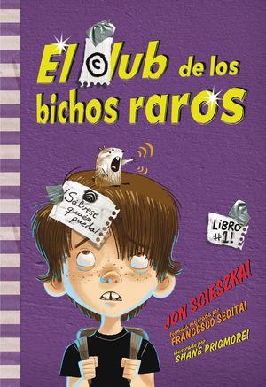 EL CLUB DE LOS BICHOS RAROS