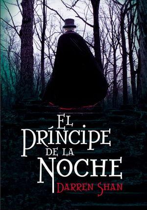 EL PRÍNCIPE DE LA NOCHE (LA SAGA DE DARREN SHAN 3)