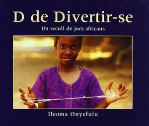 D DE DIVERTIR-SE