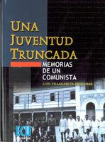 UNA JUVENTUD TRUNCADA. MEMORIAS DE UN COMUNISTA