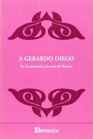 A GERARDO DIEGO