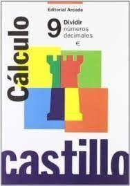 CASTILLO CÁLCULO (9) DIVIDIR NÚMEROS DECIMALES